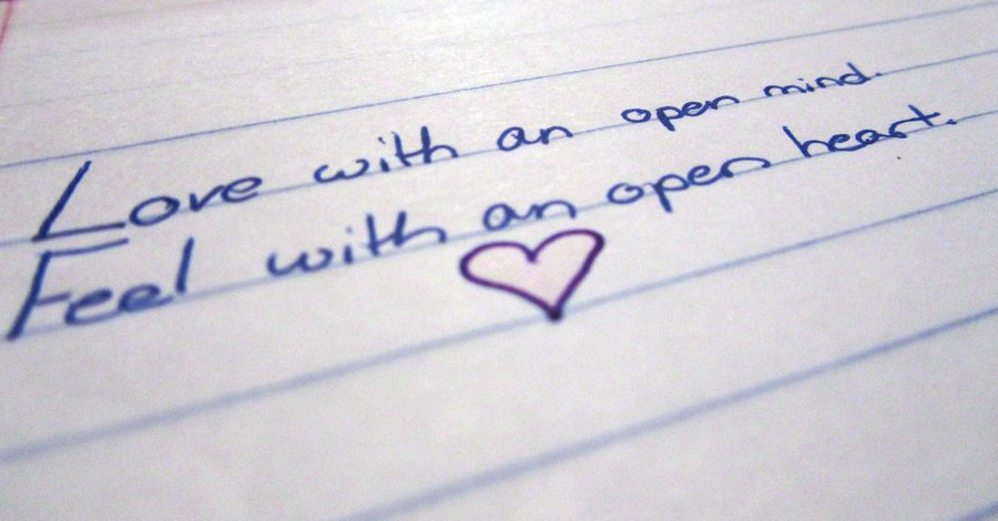 love with open mind feel with open heart